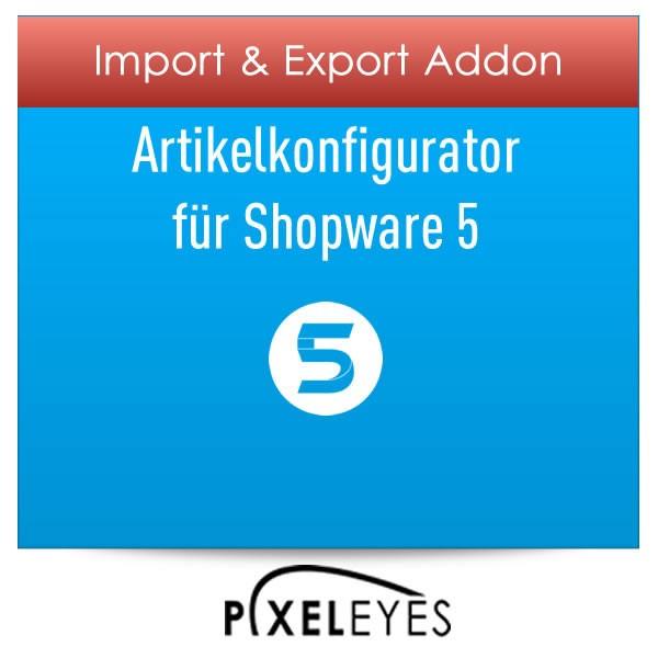 Import und Export Addon für Artikelkonfigurator für Sets